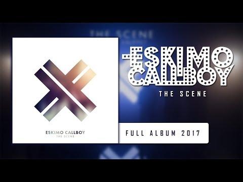 Eskimo Callboy - The Scene ( Full Album )