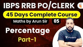 Download 4:00 PM - IBPS RRB PO/Clerk 2020 (Prelims) | Maths by Arun Sir | Percentage (Part-1)