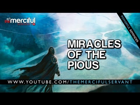 Miracles of the Pious ᴴᴰ