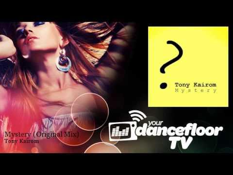 Tony Kairom - Mystery - Original Mix - YourDancefloorTV