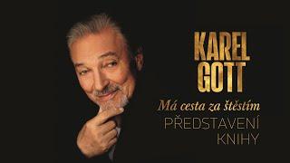 Karel Gott: Má cesta za štěstím – PŘEDSTAVENÍ KNIHY