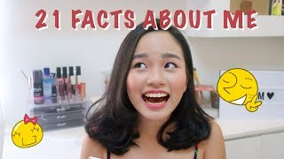 21 FACTS ABOUT ME | Hazel Quing