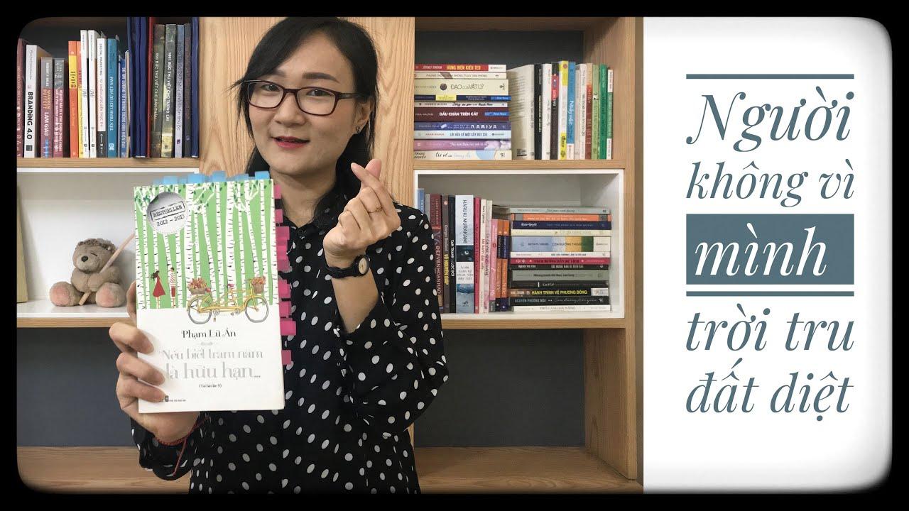 """⭐️[Review sách]""""Nếu biết trăm năm là hữu hạn""""⏰  Tác giả: Phạm Lữ Ân   Biết rồi thì sao?😘"""
