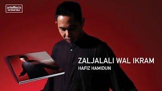 Hafiz Hamidun - Zaljalali Wal Ikram (Audio)
