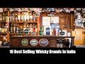 10 Best Selling Whisky Brands In India