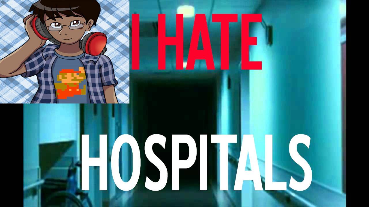 I Hate Hospitals - Short Creepypasta