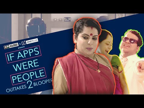 AIB Bloopers : If Apps Were People 2