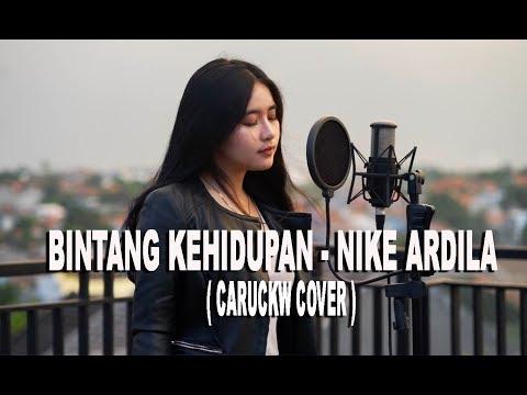 Bintang Kehidupan - Nike Ardilla ( Caru Ckw Cover )