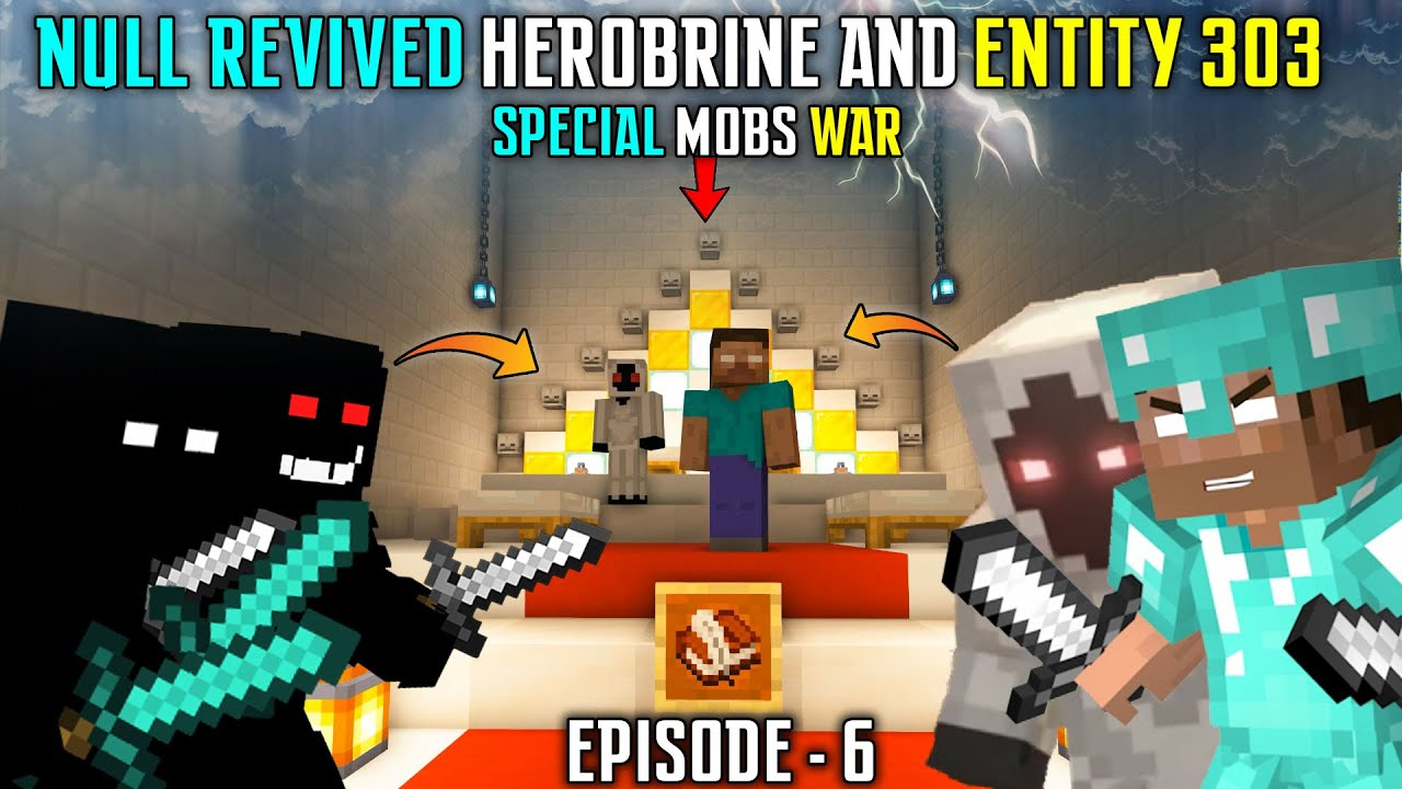 Download 😱NULL REVIVED REAL HEROBRINE AND ENTITY 303 - WAR IN OUR SMP