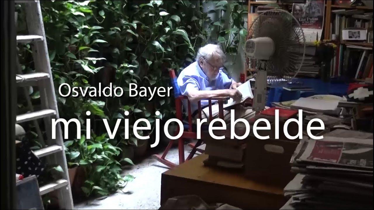 "Osvaldo Bayer   ""Mi viejo rebelde""   Trailer   película de Ana Bayer"