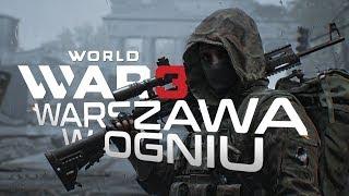 WARSZAWA W OGNIU - World War 3 (Gameplay PL)