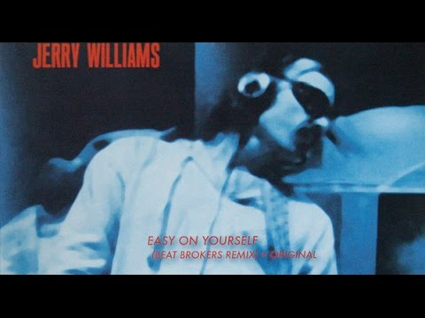 Jerry Williams - Easy on yourself (the Beat Broker