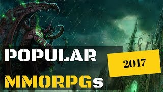 Most Popular MMORPGs 2017 - 10 of The Best Populated MMOs