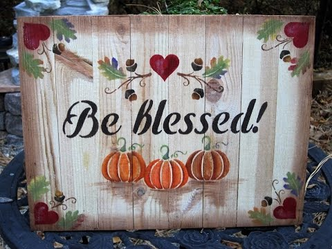 """Be Blessed"" Fall Signs using Recycled Wood Paneling"