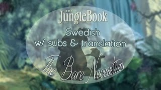 Cover images The Jungle Book - The Bare Necessities「Swedish w/ subtitles & translation」