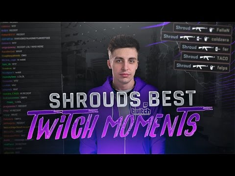 SHROUDS BEST MOMENTS ON STREAM