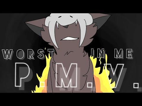 Worst In Me ll Twelve PMV