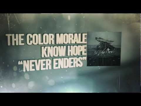 The Color Morale - Never Enders