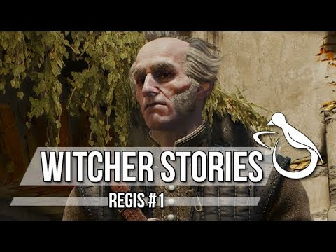 Witcher Stories - Regis (Part 1/3)