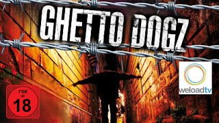 Ghetto Dogz (Drama | deutsch)
