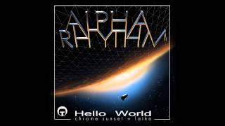 Alpha Rhythm - Chrome Sunset (Original Mix)