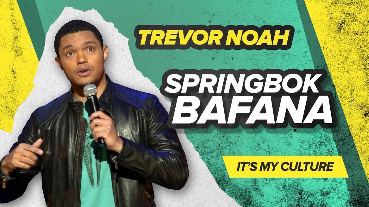 "Download ""Springbok Bafana"" - Trevor Noah - (It's My Culture) LONGER RE-RELEASE"