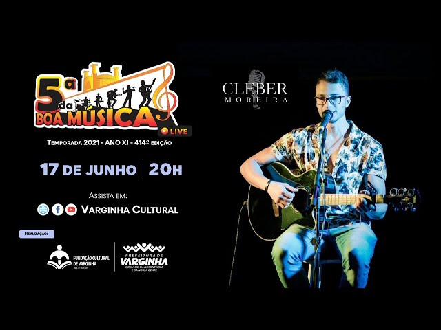 Cleber Moreira - live 5ª da Boa Música