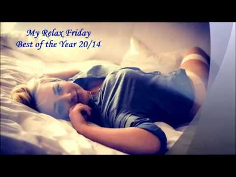 DeepHouse#My Relax Friday/Best of the Year 2014