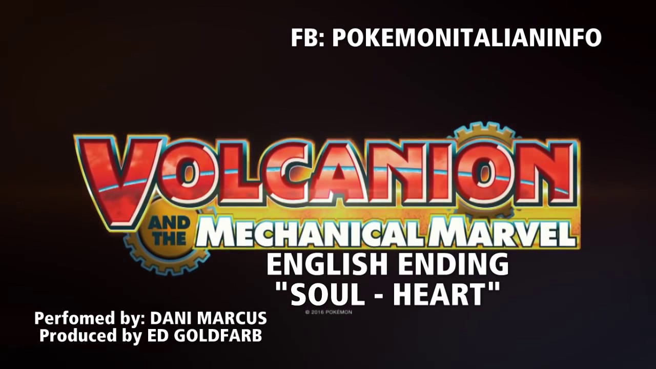 Pokemon Volcanion And The Mechanical Marvel English Ending Theme Hd Stereo Soul Heart Youtube