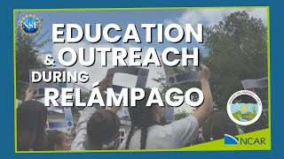 Education and Outreach During RELÁMPAGO