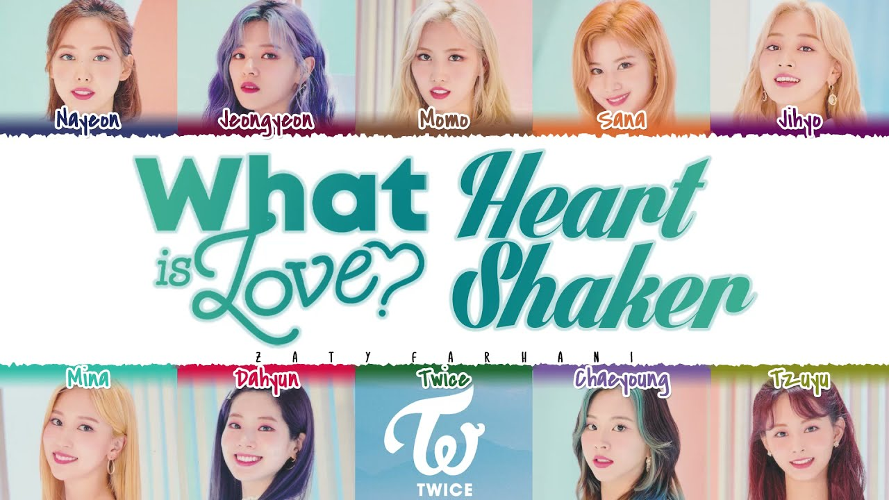 TWICE - 'WHAT IS LOVE? X HEART SHAKER' (MASHUP) Lyrics [Color Coded_Han_Rom_Eng]