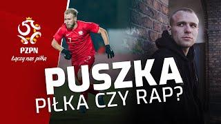 Tymoteusz Puchacz: Fan rapu z marzeniami o mundialu