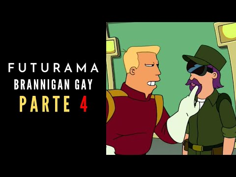 Futurama - Brannigan gay (Latino) Parte 4 from YouTube · Duration:  2 minutes 18 seconds