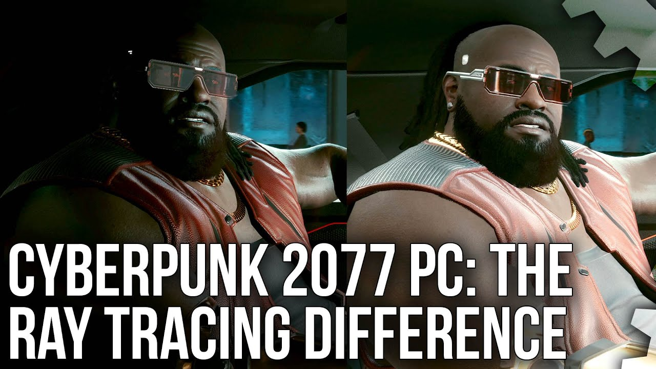 Cyberpunk 2077 PC: What Does Ray Tracing Deliver... And Is It Worth It?