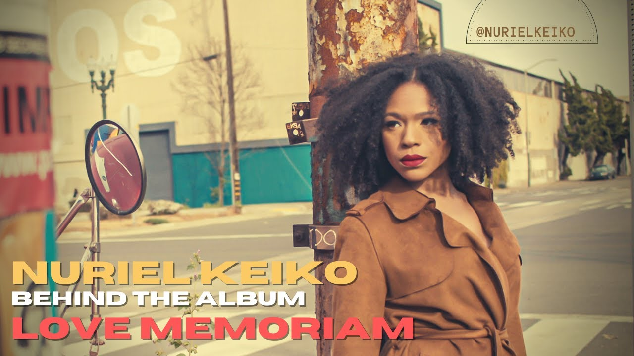 Behind The Album LOVE MEMORIAM with Nuriel Keiko