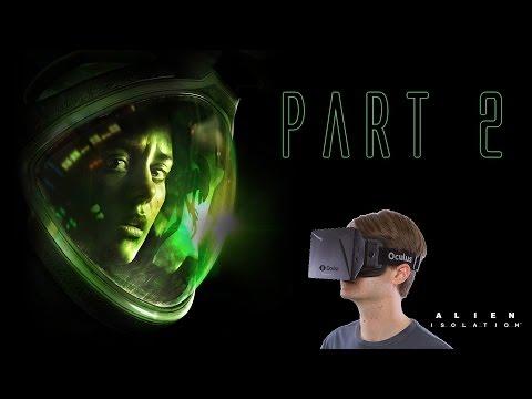 Charles Plays Alien: Isolation | Oculus Rift DK2 | Part 2