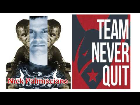 Comedy- Never Quit Podcast- EP.# 3: Nick Palmisciano -Team Never Quit Podcast