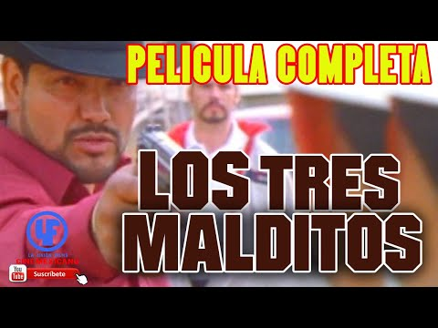 Los tres malditos --Pelicula completa- from YouTube · Duration:  1 hour 29 minutes 46 seconds