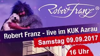 Robert Franz Vortrag Zusammenfassung 09.09.2017, KUK Aarau