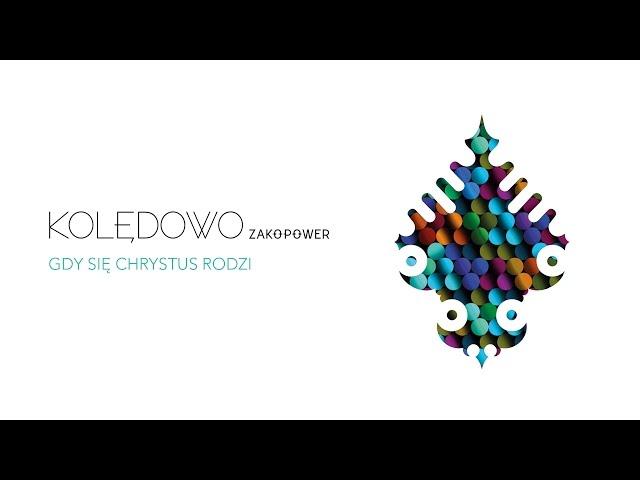Zakopower - Gdy się Chrystus rodzi (Official Audio)