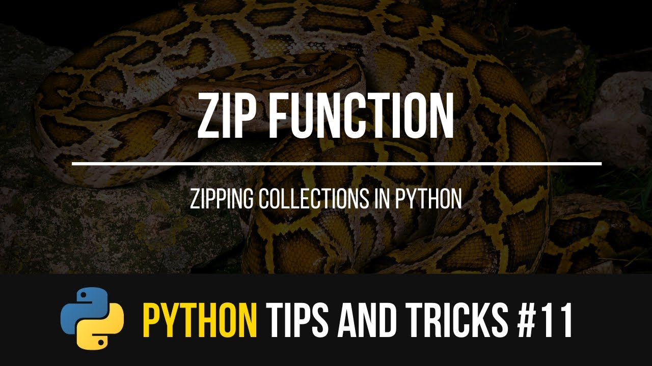 How to Use The Zip Function in Python