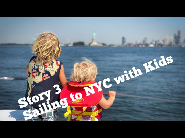 Sailing to New York - with Kids!
