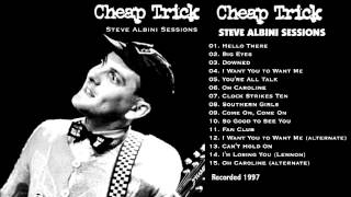 Cheap Trick: Steve Albini Sessions 1997