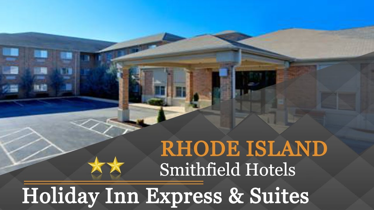 Holiday Inn Express Suites Smithfield Providence Hotels Rhode Island