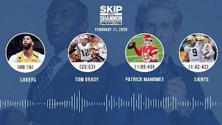 Lakers, Tom Brady, Patrick Mahomes, Saints (2.11.20)   UNDISPUTED Audio Podcast