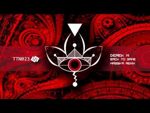 Derek M - Back To Game (Massiva Remix)