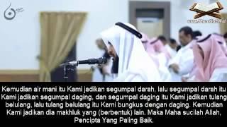Surah Al-Mukminun (1-22) – Sheikh Muhammad Khalifah Ath Thaaqib dengan Terjemahan Bahasa Indonesia