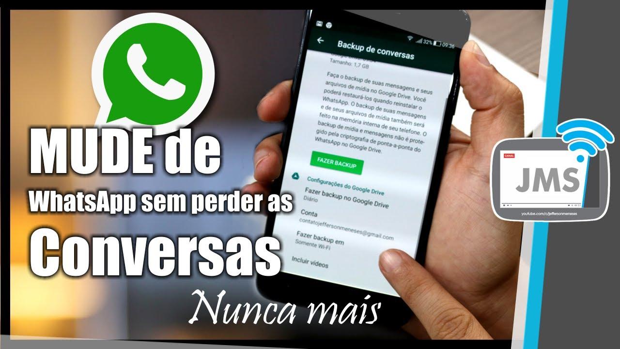 Whatsapp Como Mudar De Celular Ou De Numero Sem Perder As