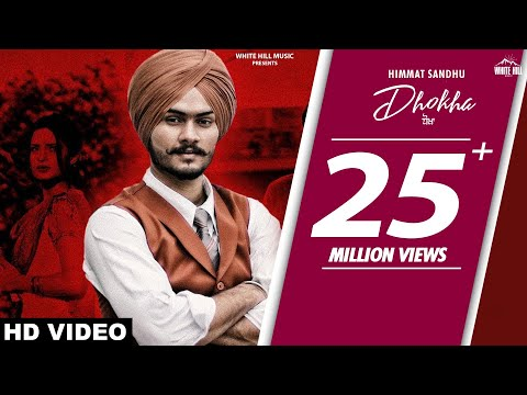 HIMMAT SANDHU : Dhokha (Official Video) Gill Raunta | New Pu