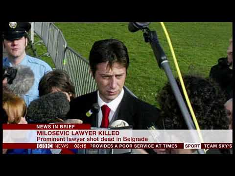 Milosevic lawyer killed (Serbia) - BBC News - 29th July 2018